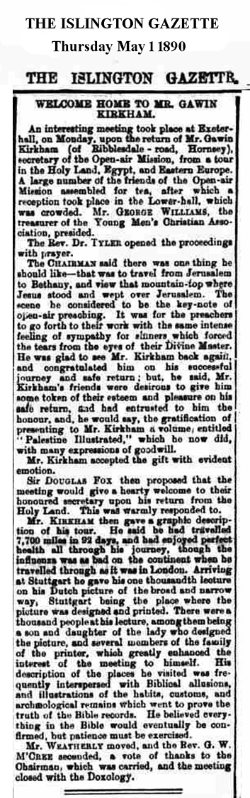 The Islington Gazette reports on Mr Gawin Kirkham's return May1890