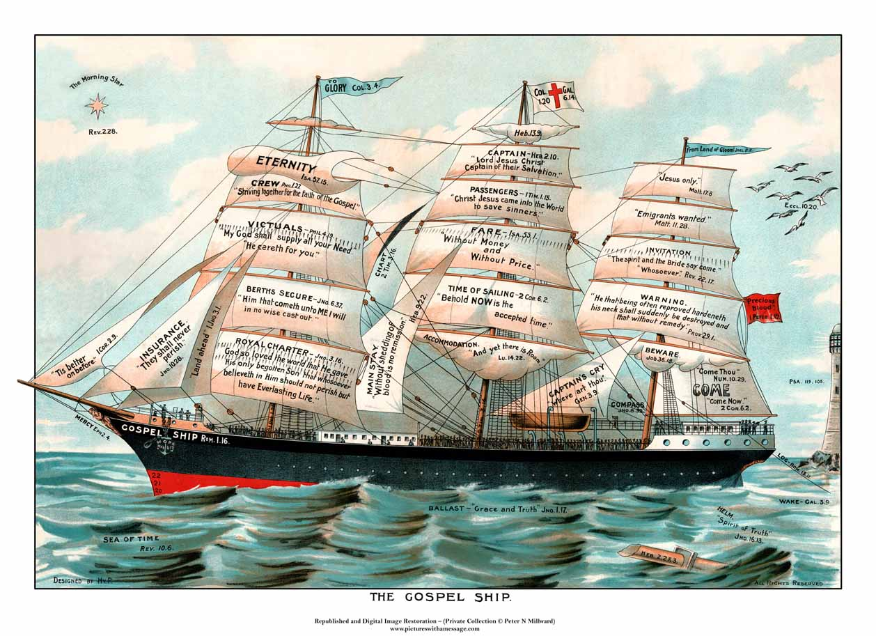 "A picture of the ""Gospel Ship"" which has scripture verses on the sails and rigging showing the way to eternal life"